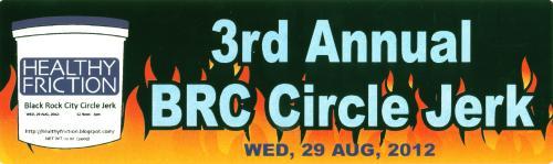 Healthy Friction BRC Circle Jerk