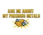 Precious Metals - Ask Me