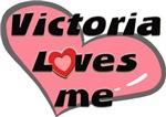 victoria loves me