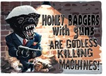 Honey Badger with Tommy Gun