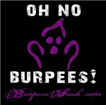OH NO BURPEES
