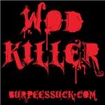 WOD KILLER