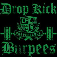DROP KICK BURPEES
