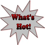 What's Hot!!!