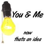 you & me idea