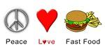 Peace Love Fast Food