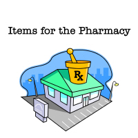 Items for the Pharmacy