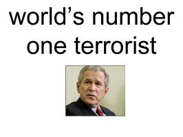 world's number one terrorist