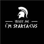 Trust Me Im Spartacus