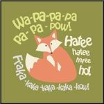 Wa Pow Hatee Ho Fox