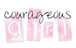 Courageous girl - brag gear