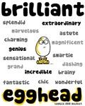 Brilliant Egghead