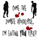 Zombie apocalypse, you first
