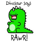 Dinosaur says rawr!