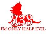 half evil,  half evil t-shirt,  333 shirt,  333,
