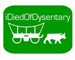 OREGON TRAIL RETRO T-SHIRT dysentray,i died of dys