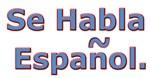 Se Habla Espanol.