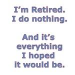 Retired. Do Nothing