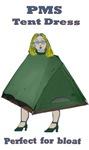 PMS Tent Dress