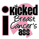 I Kicked Breast Cancer's Ass Shirts