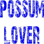 Possum Lover