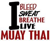 Bleed Sweat Breathe Muay Thai