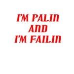 I'm Palin and I'm Failin