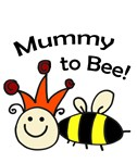 Mummy to Bee!