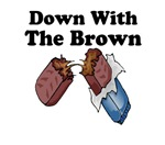 Down With The Brown