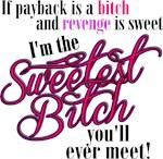 Sweetest Bitch