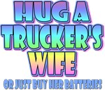 Hug A Trucker's Wife