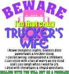 Beware Trucker's Wife