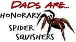 spider squisher daddy