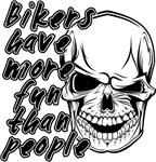 Bikers Have More Fun