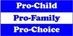 Pro-Child, Pro-Family, Pro-Choice