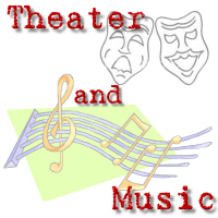 Music and Theater