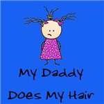My Daddy Does My Hair Two