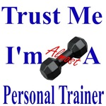 Trust Me ...Personal Trainer