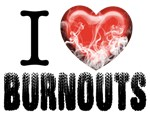 I heart Burnouts