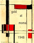 GOLD AT MOMA 1946-1948