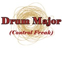 Drum Major (Control Freak)