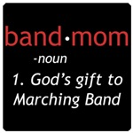 Definition of Band Mom