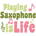 Saxophone is Life