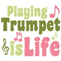 Playing Trumpet is Life