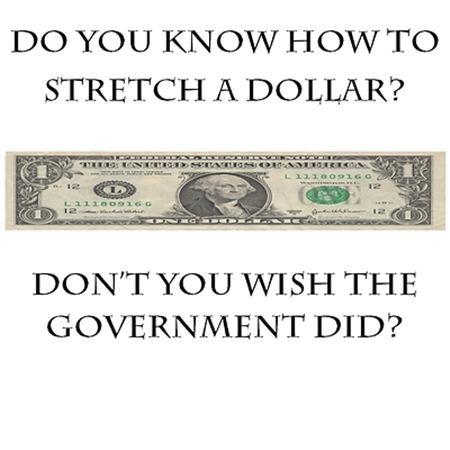 Streach a dollar