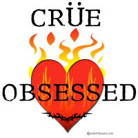 Crue Obsessed Graphic Tees