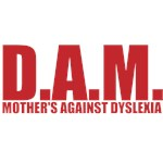 MOTHER'S AGAINST DYSLEXIA