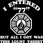 Enter 77 Lost T-Shirts