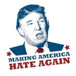 Trump - Hate Again