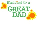 Married to a Great Dad T-Shirts